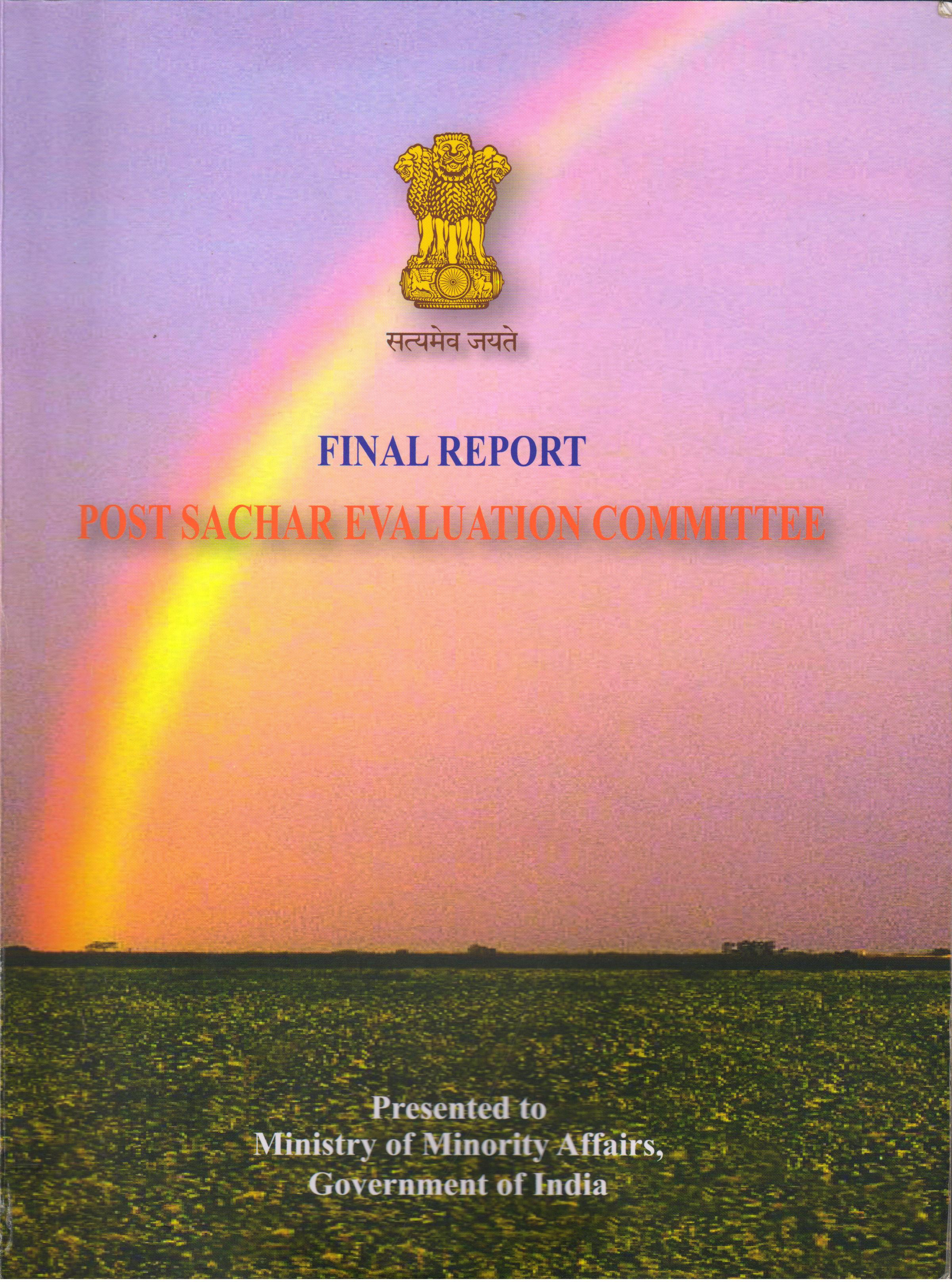 sachar committee report What do non-muslims in india think about the sachar committee report non apologist selection of findings of the sachar committee report and it is self.