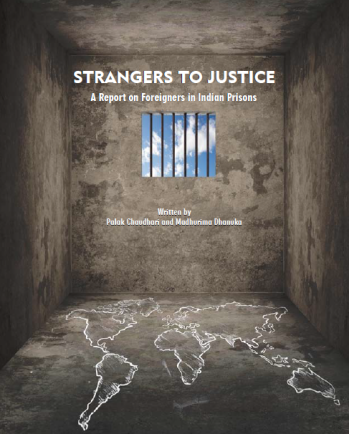 "ec5d8f8e52 Excerpts from ""Strangers to Justice  A Report on Foreigners in Indian  Prisons"""